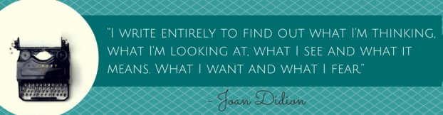 Joan didion quote for blog post